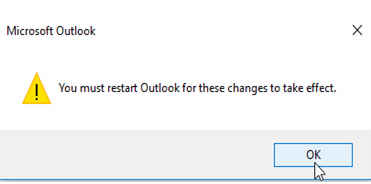 Windows warning dialog saying Outlook needs to be restarted for changes to take affect