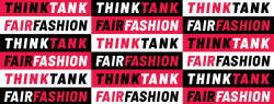Banner logo of Fair Fashion Think Tank. Red, Black, and White text with alternating red white and black backgrounds.
