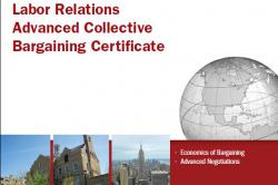 Labor Relations Advanced Collective Bargaining Certificate