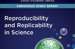Book Cover: The National Academies of Sciences, Engineering, Medicine Consensus Study Report: Reproducibility and Replicability in Science