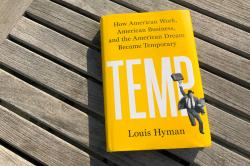 Temp: How American Work, American Business and the American Dream Became Temporary