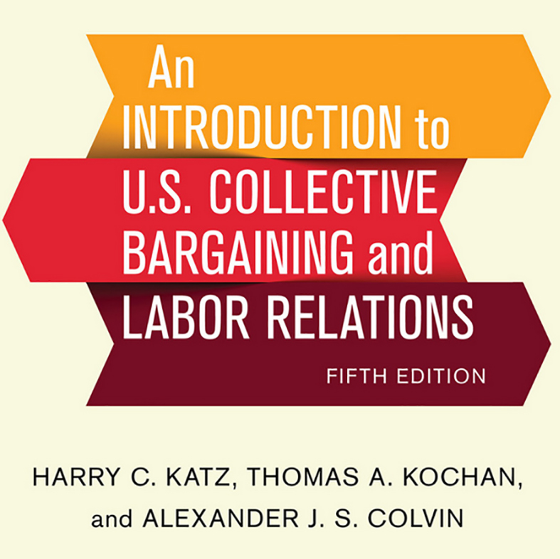 An Introduction to US Collective Bargaining and Labor Relations